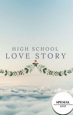 #wattpad #fiksi-remaja Judul Novel: High School Love story (SPESIAL KPOP)   Untuk pertama kalinya kami melangkah kami tak yakin kalau bakal ada keajaiban disekolah ini.   pada penasaran kan sama ceritanya dan orang2nya jangan lupa coment dibawa untuk lanjut>NEXTdan jangan lupa kasih bintang untuk novel ini agar tetap...