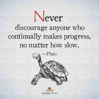 ...Remember that no matter how slow you go it is Progress. Hope for a Cure for MS! Stay Positive!!