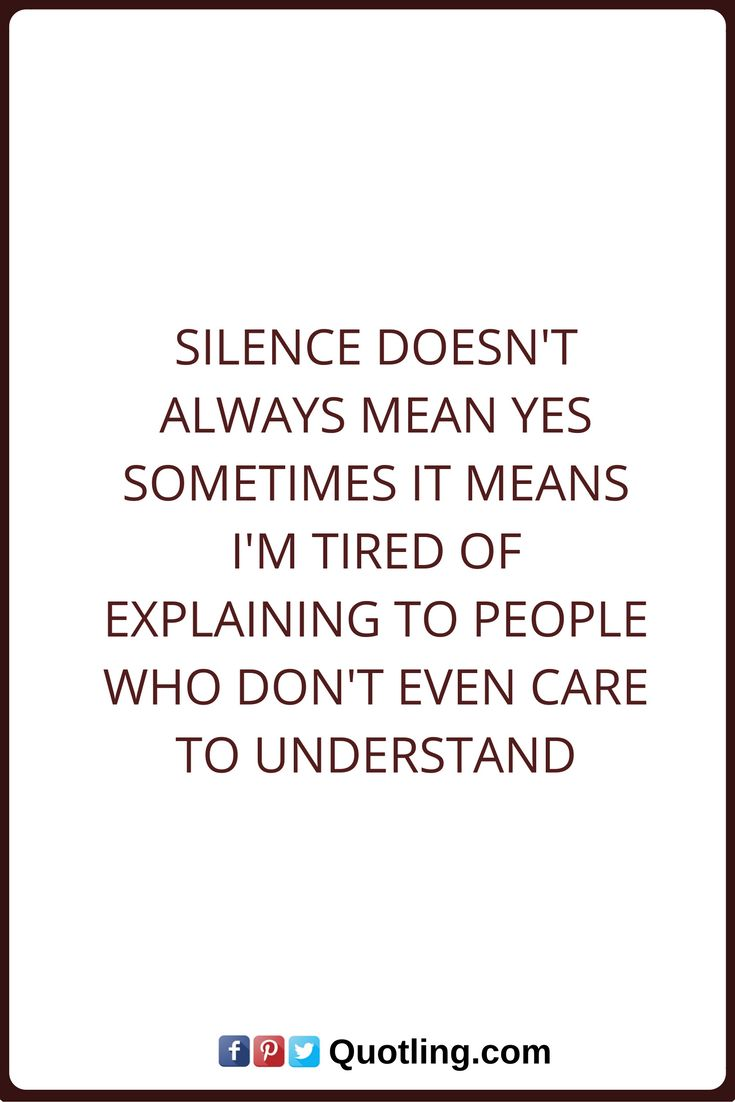 Silence Quotes Silence Doesn't Always Mean 'Yes