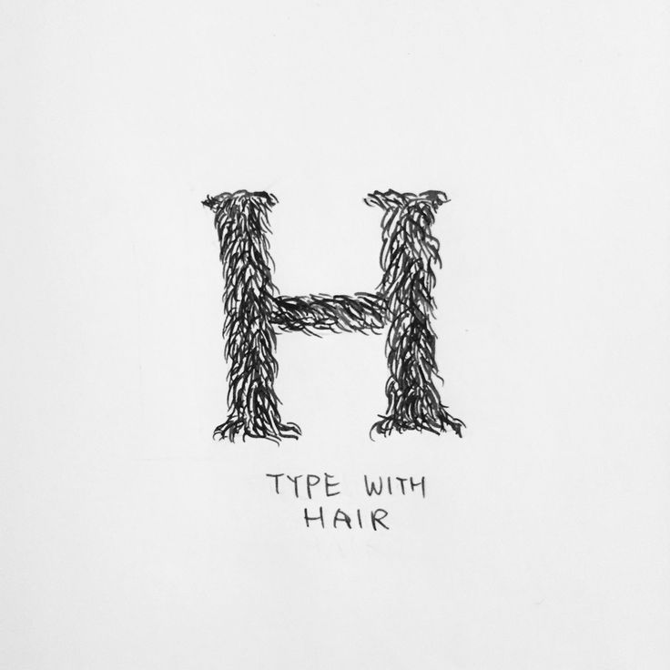 Type with Hair