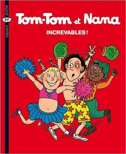 TOM-TOM & NANA T34 de Cohen Ed. Bayard Jeunesse