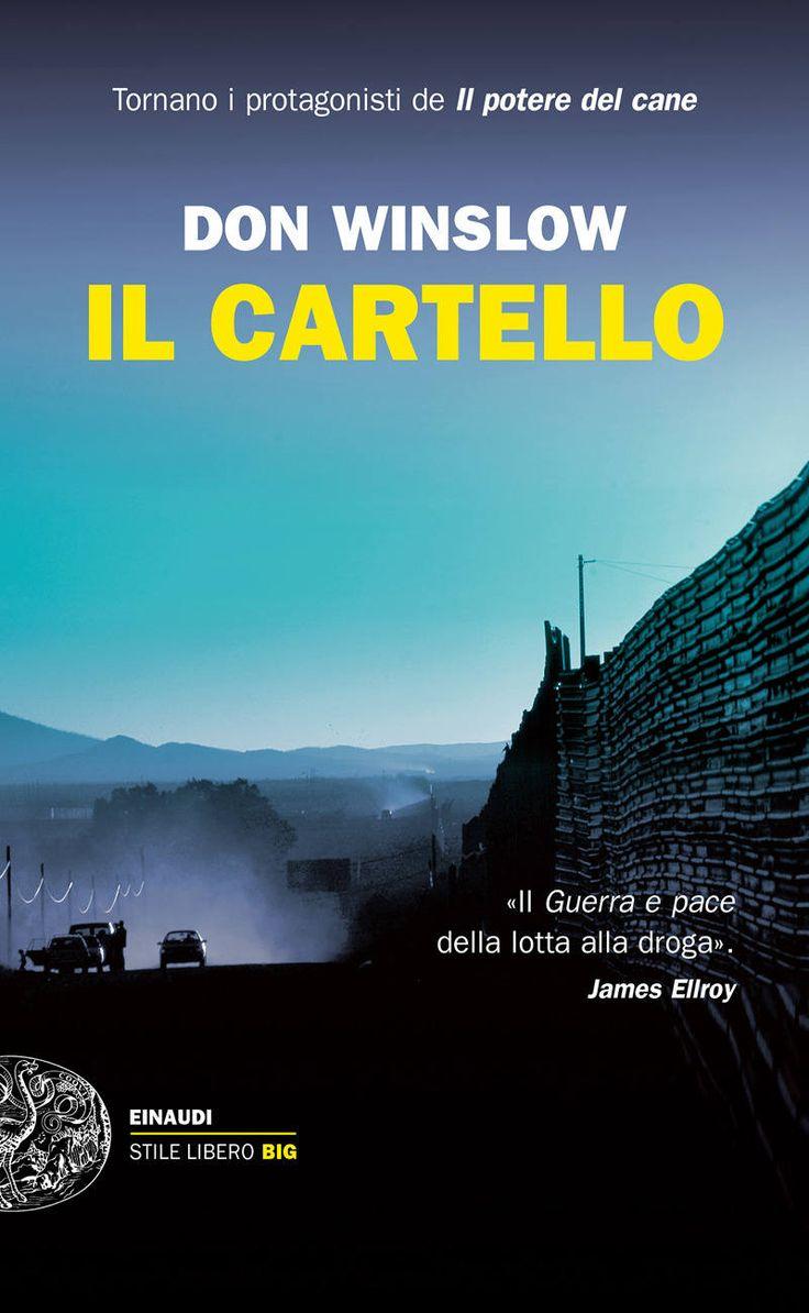 """""""Il cartello"""" Don Winslow (Einaudi)"""