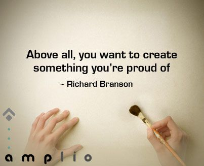 """""""Above all, you want to create something you're proud of."""" - Richard Branson #quote Brought to you for your enjoyment by JustinCaseDeck.com  To be a great entrepreneur you have to hire great tech talent. Our 15+ years of experience can help you. Contact us at carlos@recruitingforgood.com"""