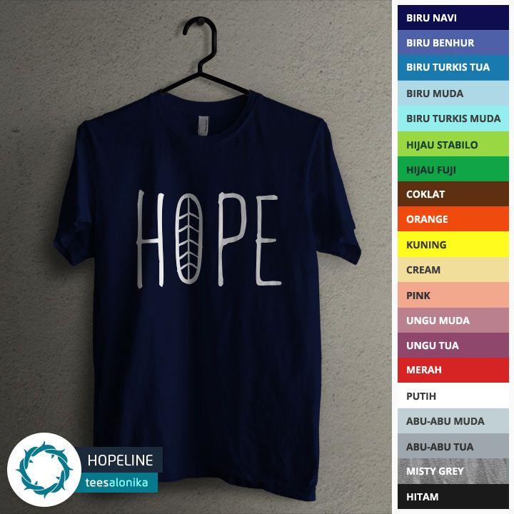'Hopeline' — Kaos rohani Kristen Protestan / Katolik. Size lengkap, mulai dari kaos anak sampai kaos dewasa. Bisa kompakan bareng sahabat, pasangan dan keluarga. All items ready stock. — Info/order: 087851338960 (WA / SMS).
