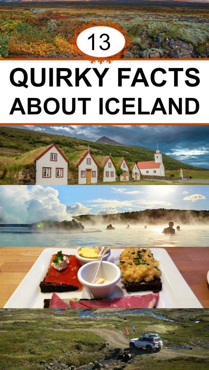 13 Quirky Things About Iceland You Never Knew. From blue hot pools to green, red and yellow northern lights, Iceland has an amazing list of natural wonders that any country would be proud to call their own. What Iceland also has going for it is that it's filled with warm people with some great offbeat senses of humor and at a lot of quirky habits. Maybe it's the midnight sun throughout summer or maybe it's just that in Iceland, people dance to their own drum.
