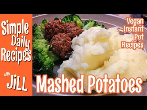 How to Make Mashed Potatoes in an Instant Pot - Simple Daily Recipes