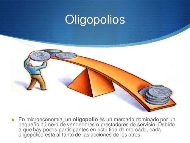 ¿Que es el Oligopolio?