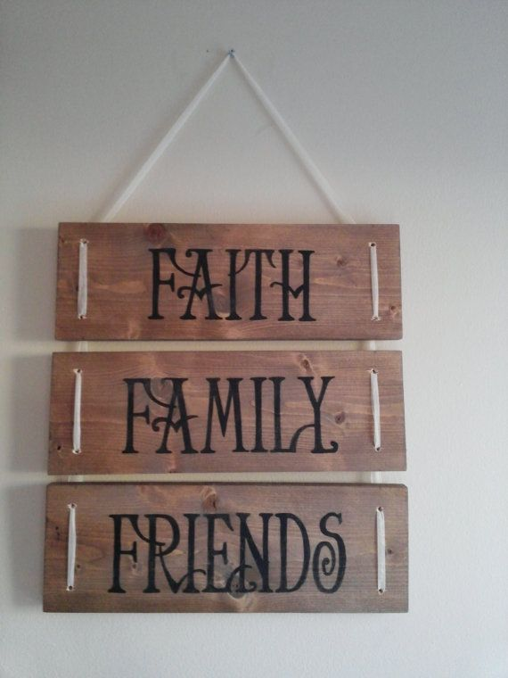 Faith Family Friends, rustic wood sign. Three board wood sign connected by rope.