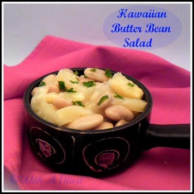With A Blast : Hawaiian Butter Bean Salad