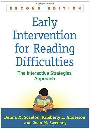 Early Intervention for Reading Difficulties, Second Edition: The Interactive Strategies Approach (Solving Problems in the Teaching of Litera