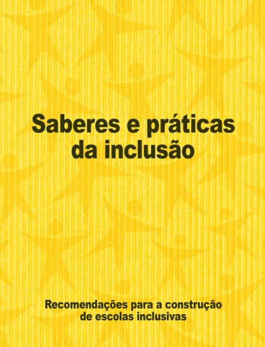 Recomendações para a construção de escolas inclusivas - publicação Brasil - 2006