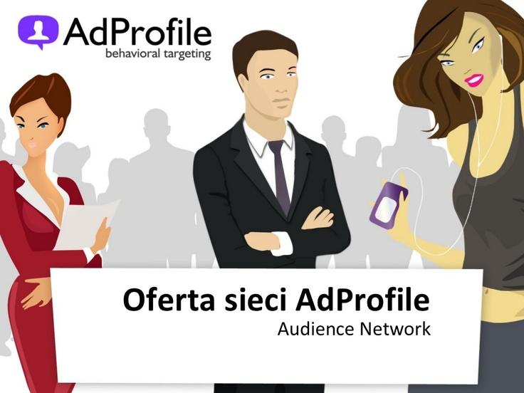 prezentacja-adprofile-23102012 by IDMnet S.A. via Slideshare