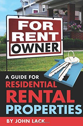 """""""For rent by owner : a guide for residential rental properties"""" / by John Lack (image via Amazon)"""