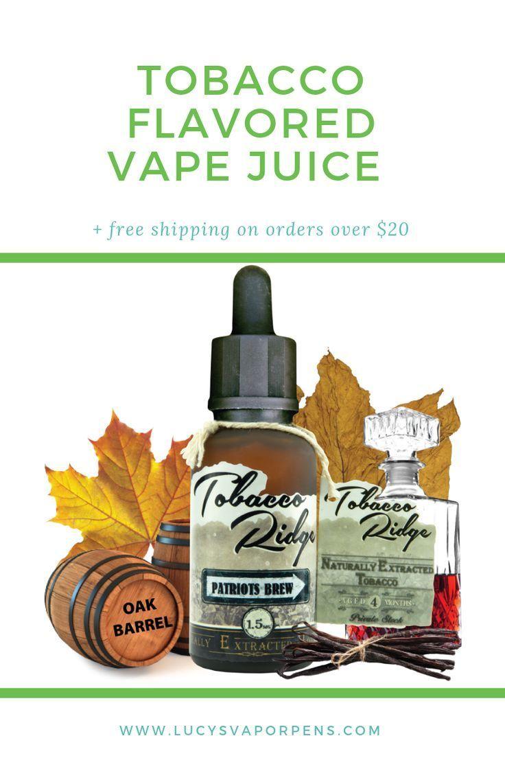 Tobacco Ridge by Kind Juice-Patriots Brew   100% Organic E Juice