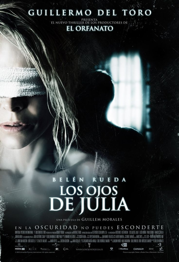 """Los ojos de Julia"" (2010) - a Spanish horror film directed by Guillem Morales and written by Morales and Oriol Paulo."