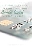 6 simple steps to help you reduce your credit card interest rates