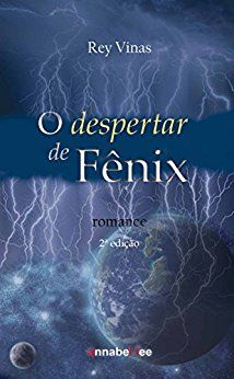 Amazon.com.br eBooks Kindle: O despertar de Fênix, Rey Vinas