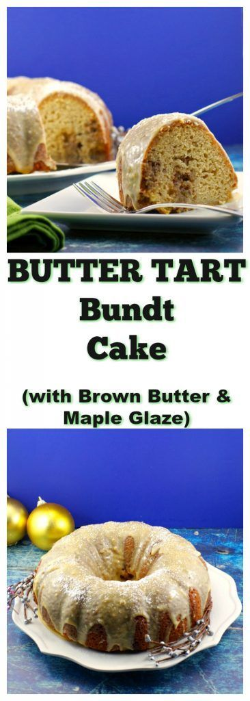 butter Tart Bundt Cake |Butter Tart filling is swirled into this delicious butter tart cake, then it's smothered in a creamy brown butter maple glaze. A delicious butter tart in the form of a cake! The perfect dessert for your Christmas dinner! #buttertart #buttertarts #bundt #bundt  #cake  #canadian  #dessert  Foodmeanderings.com