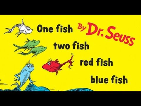 One fish two fish red fish blue fish dr seuss book for One fish two fish read aloud
