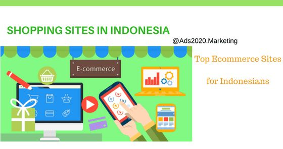 Top 10 Online Shopping Sites in Indonesia. Popular Indonesian Ecommerce Companies -Shopping #eCommerce