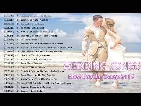Wedding Songs 2018.Best Romantic Wedding Songs 2018 Modern Wedding Songs For
