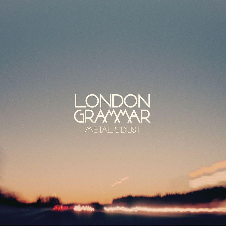 London Grammar - Metal & Dust  http://indiecurrent.com/download-london-grammer-metal-dust