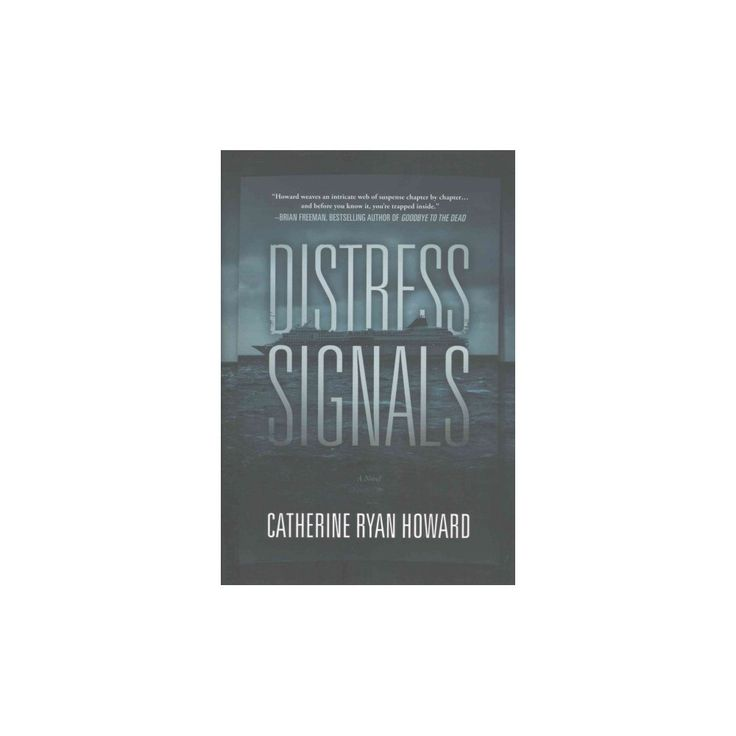 Distress Signals (Hardcover) (Catherine Ryan Howard)