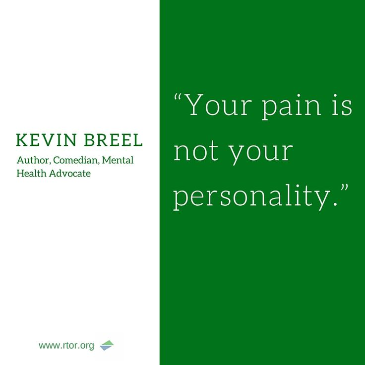 Your pain is not your personality- Kevin Breel. Read these inspiring quotes from people who overcame depression.