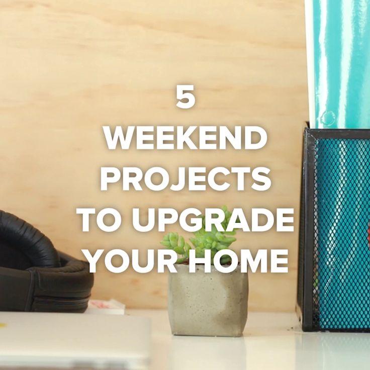 5 Weekend Projects To Upgrade Your Home #DIY #home #organize