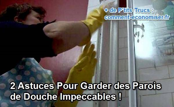 2 Astuces Pour Garder des Parois de Douche Impeccables !                                                                                                                                                                                 Plus