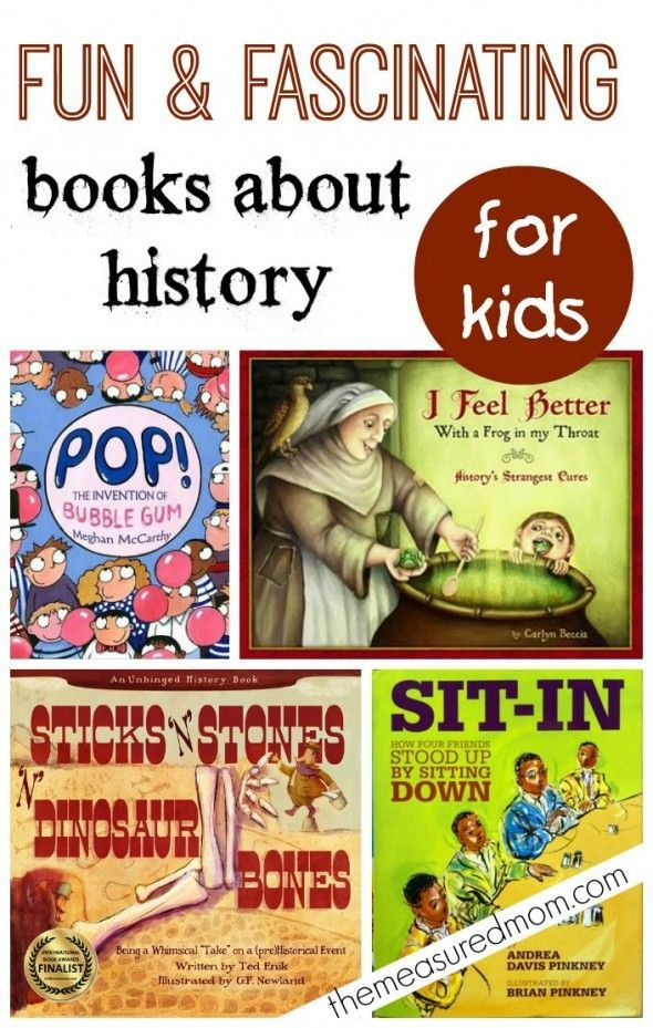 History doesn't have to be boring -- these are some fun and fascinating books about history for kids. Some are just plain hilarious!