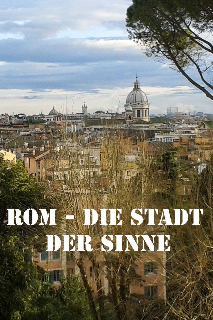 Rom ist nicht nur die ewige Stadt, sondern für mich auch absolut die Stadt der Sinne. Ein paar Sight Seeing Tipps, gibt es auch dazu. #Romsightseeing