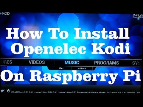 Install and Setup Openelec (Kodi) on Raspberry Pi 2 (2015)
