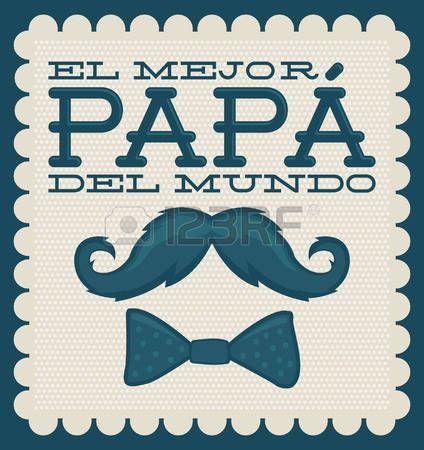 Le mejor papa del mundo World s best dad spanish text moustache vector vintage card Stock Vector