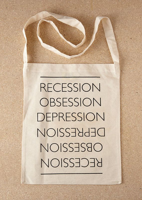 The Great Recession – Natural Sling Tote Bag by Sold / Screenprinted in Black…