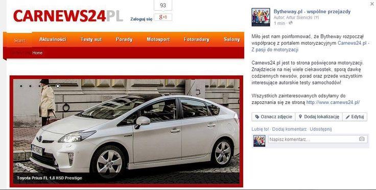 Miło jest nam poinformować, że Bytheway rozpoczął współpracę z portalem motoryzacyjnym Carnews24.pl - Z pasji do motoryzacji Carnews24.pl jest to strona poświęcona motoryzacji. Znajdziecie na niej wiele ciekawostek, sporą dawkę codziennych newsów, porad oraz przede wszystkim interesujące autorskie testy samochodów! Wszystkich zainteresowanych odsyłamy do zapoznania się ze stroną http://www.carnews24.pl