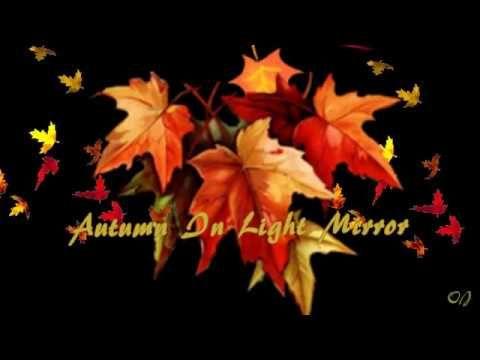 *** Autumn In Light Mirror ***