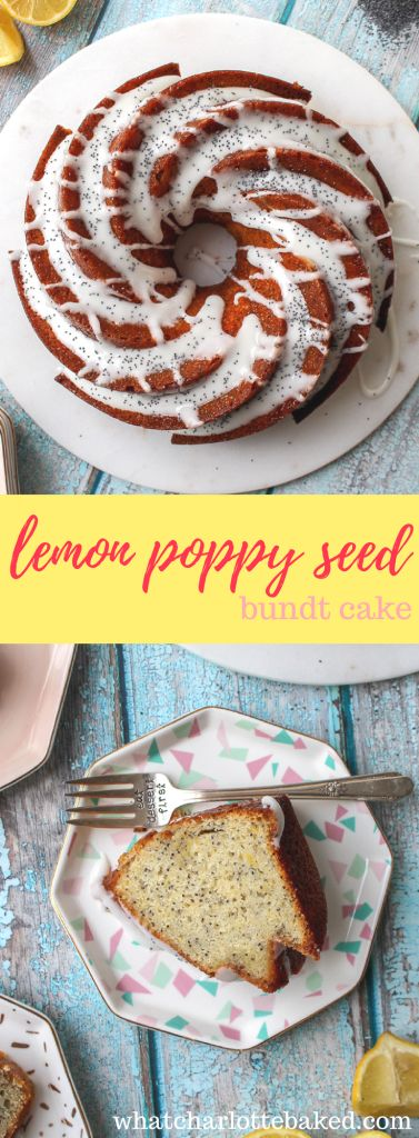 Lemon Poppy Seed Bundt Cake http://whatcharlottebaked.com/2018/03/06/lemon-poppy-seed-bundt-cake/