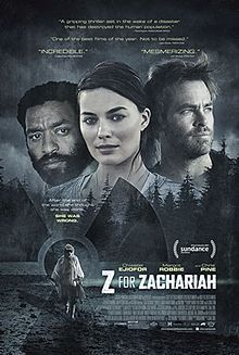 Z for Zachariah (2015)  Following a disaster that wipes out most of civilization, a scientist (Chiwetel Ejiofor) and a miner (Chris Pine) compete for the love of a woman (Margot Robbie) who may be the last female on Earth.