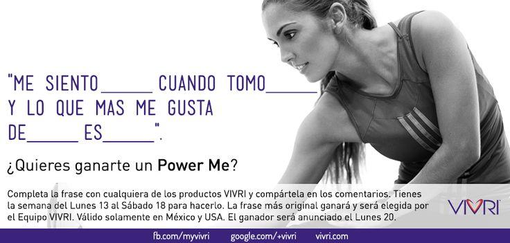 Comienza el año con Energía, VIVRI te premia con un Power Me!! #VIVRI  Completa la frase con cualquiera de los productos VIVRI y compártela en los comentarios. Tienes la semana del Lunes 13 al Sábado 18 para hacerlo. La frase más original ganará y será elegida por el Equipo VIVRI. Válido solamente en México y USA. El ganador será anunciado el Lunes 20.
