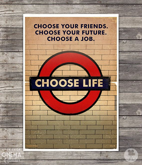 Trainspotting Quotes Movie Poster  Vintage Style Magazine Retro Print Watercolor Background - Pick your Size