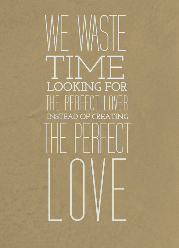 Perfect Love Quote - by Tom Robbins #etsy #lovequote #valentinesday