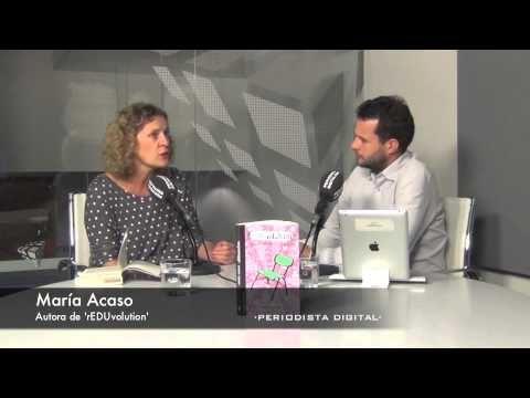 María Acaso, autora de 'rEDUvolution'. 15-11-2013 - YouTube
