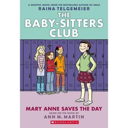 The Baby-Sitters Club - Mary Anne Saves the Day by Ann M. Martin