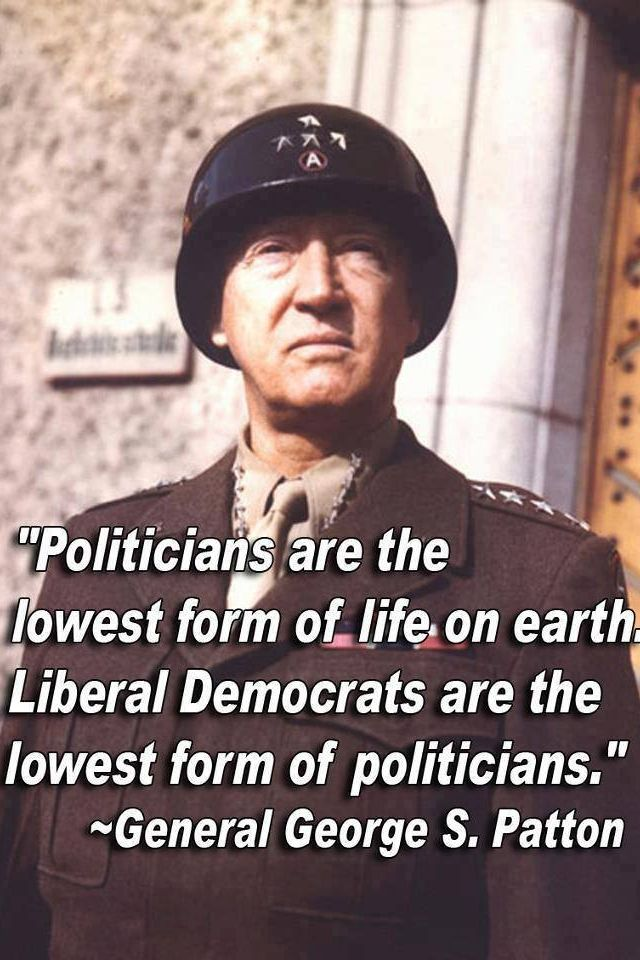Politicians are the lowest form of life on earth, Liberal ...