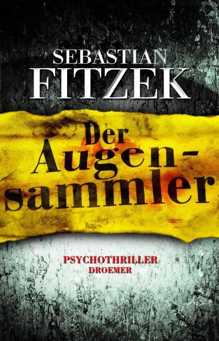 Der Augensammler   Sebastian Fitzek