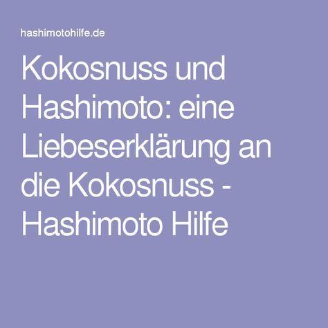 Kokosnuss und Hashimoto: eine Liebeserklärung an die Kokosnuss - Hashimoto Hilfe