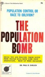 Book review: The Population Bomb – Paul Ehrlich (1968).