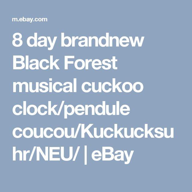 8 day brandnew Black Forest musical cuckoo clock/pendule coucou/Kuckucksuhr/NEU/   eBay