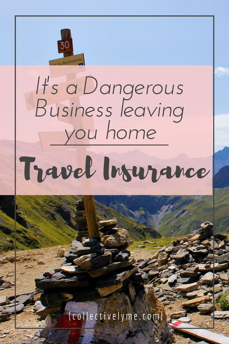 Its a Dangerous Business leaving for your next holiday! Make sure you are covered for the unexpected! This company offers deals the others would never give.